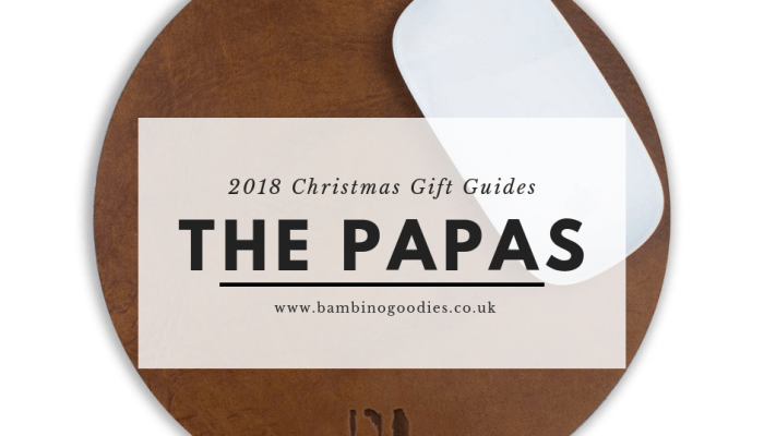 BG Christmas Gift Guide 2018: The Papas