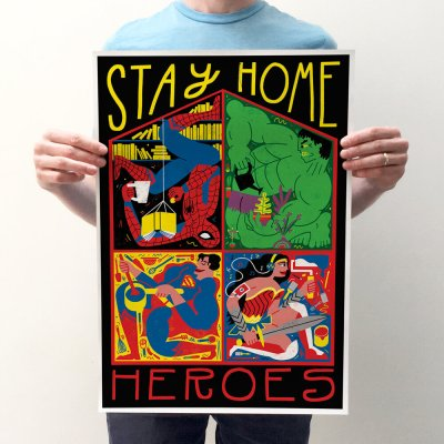 Stay Home Heroes Print