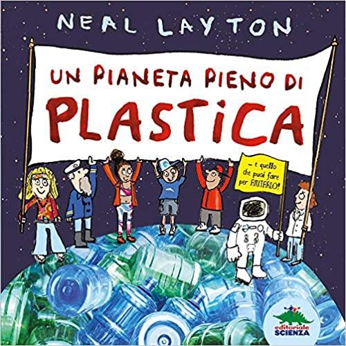 un pianeta pieno di plastica libro