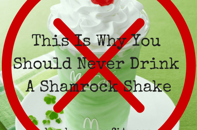 Skip The Shamrock Shake This Year!