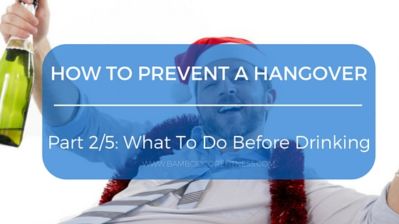 How To Prevent And Manage A Hangover; Part 2/5
