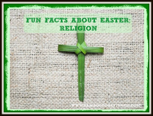 Fun Facts About Easter - Religion