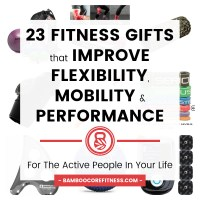 Check out 23 fitness gifts that improve flexibility, mobility & performance. These useful and practical tools will be loved by the fitness buff in your life!