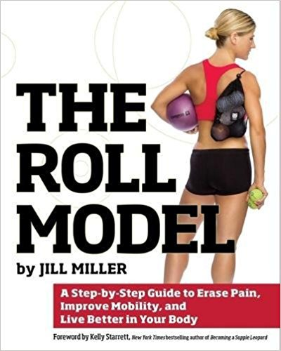 Fitness gifts: The Roll Model by Jill Miller