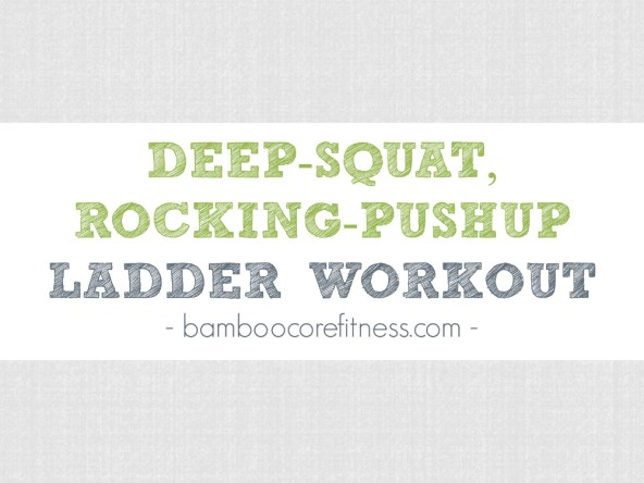 The deep-squat, rocking-pushup ladder workout is a short, full-body movement combo that will strengthen your entire body by combining two movements: the deep squat and the rocking pushup. Combined, these moves will challenge and test your strength, conditioning and grit. Add this squat/pushup sequence to your warmup, workout/WOD, or post-workout finisher.
