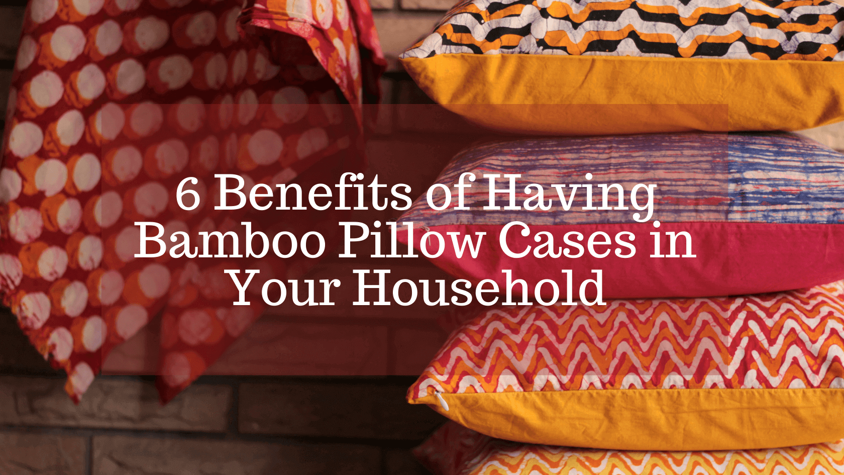 benefits of having bamboo pillow cases