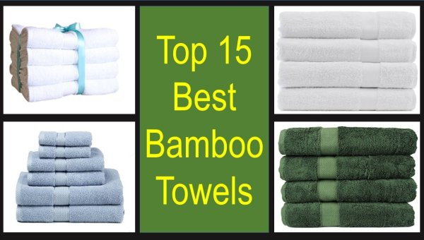 Top 15 Best Bamboo Towels for Your Family