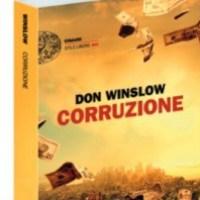 Don Winslow - Corruzione (Einaudi Ed., 2017)