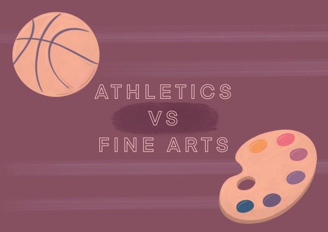 Athletics VS Fine Arts_Allison Laude