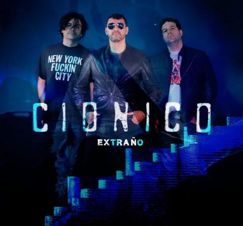 """Portada de """"Extraño"""" el nuevo lanzamiento de CIONICO"""