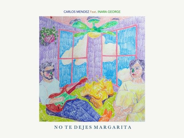 """Portada del nuevo sencillo """"No te dejes Margarita"""" de Carlos Méndez"""