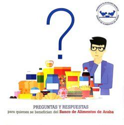 PREGUNTAS Y RESPUESTAS para quienes se benefician del BANCO DE ALIMENTOS DE ALAVA