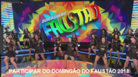 PARTICIPAR DO DOMINGÃO DO FAUSTÃO 2018