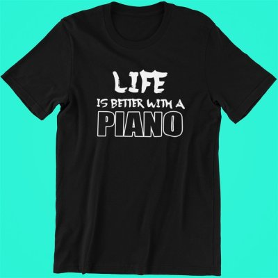 Piano Life is better with Piano
