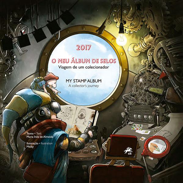 O Meu Álbum de Selos 2017 - Viagem de um colecionador