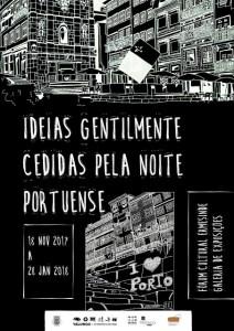 Ideias Gentilmente Cedidas pela Noite Portuense @ Fórum Cultural de Ermesinde | Ermesinde | Porto | Portugal