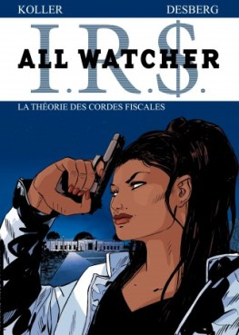 all-watcher-tome-6-theorie-cordes-fiscales