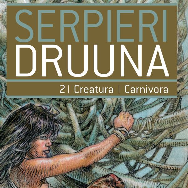 Druuna Tomo 2 – Creatura | Carnivora