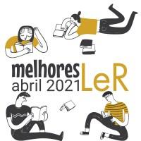 As melhores LeR em abril 2021