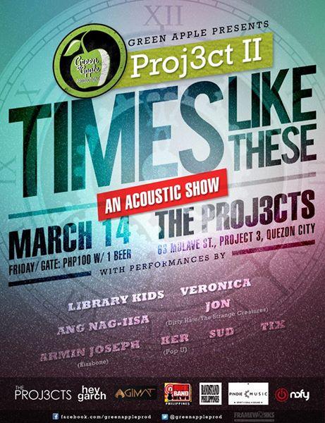 Green Apple presents Proj3ct II: TIMES LIKE THESE