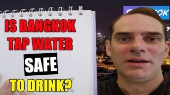 Is Bangkok tap water safe to drink?