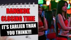 Bangkok closing time; it's earlier than you think!