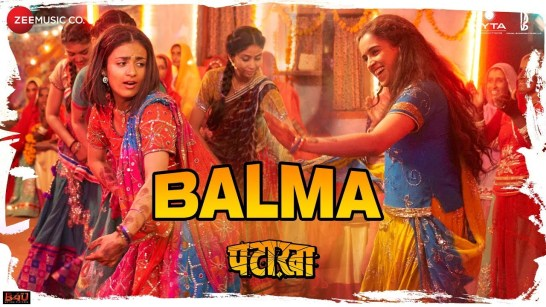 BALMA FULL LYRICS-Pataakha Movie Song-Rekha Bhardwaj, Sunidhi Chauhan