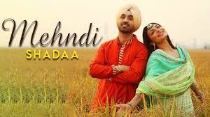 Mehndi-Full-Song-Lyrics-Shadaa-Diljit-Dosanjh