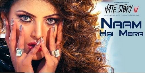NAAM-HAI-MERA -FULL-Lyrics-Hate-Story-4-Urvashi-Rautela