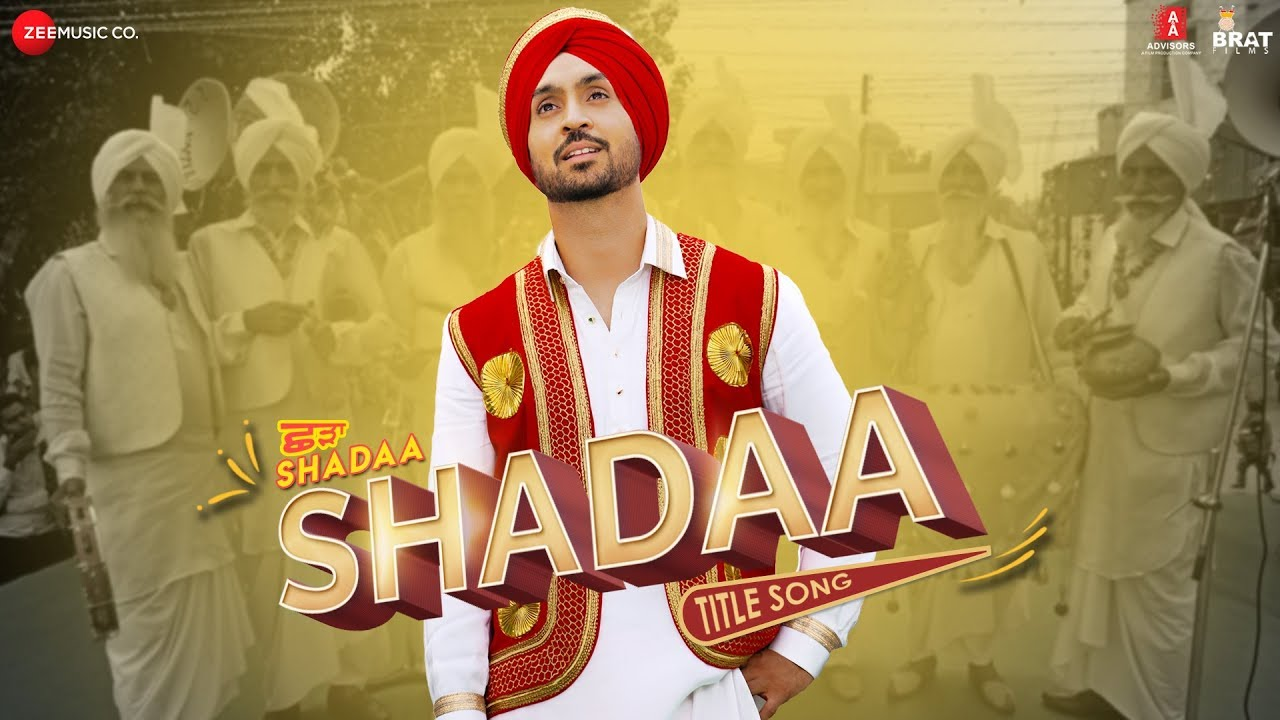 Shadaa (Title Song) Lyrics - Diljit Dosanjh - Shadaa