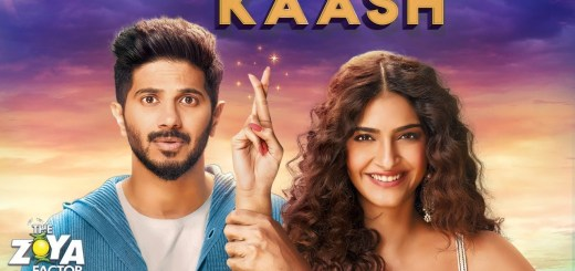 Kaash Full Song Lyrics - The Zoya Factor