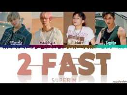 2 Fast Full Song Lyrics - SuperM