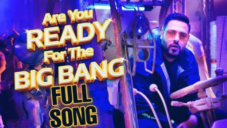 Are You Ready For The Big Bang Full Lyrics Song - Badshah