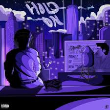 Hold On Full Song Lyrics - True 2 Myself - Lil Tjay
