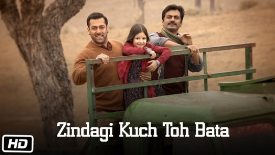 Zindagi Full Lyrics Song - Bajrangi Bhaijaan