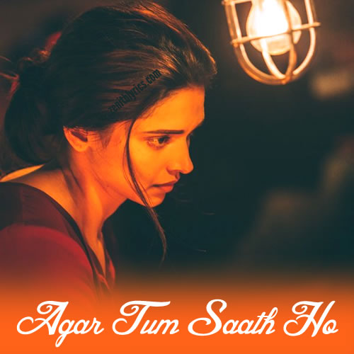 agar-tum-saath-ho-tamasha-song