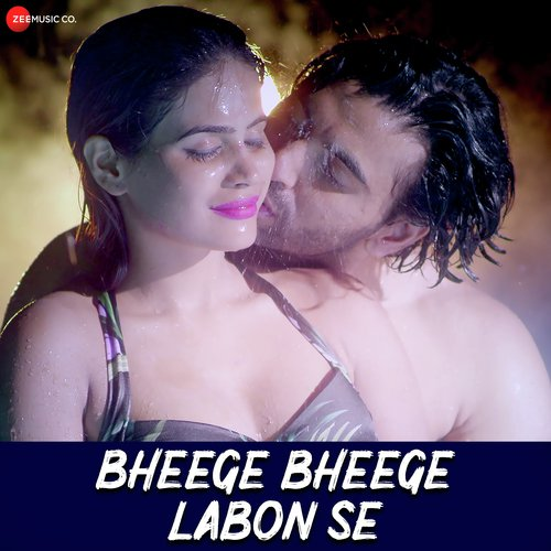 bheege-bheege-labon-se-song