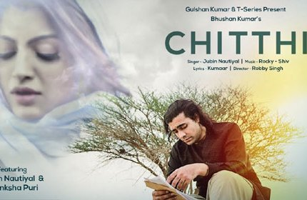 chitthi-full-lyrics-jubin-nautiyal