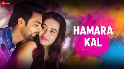 Hamara Kal Full Lyrics Song – Dev Negi - Sumedha Karmahe