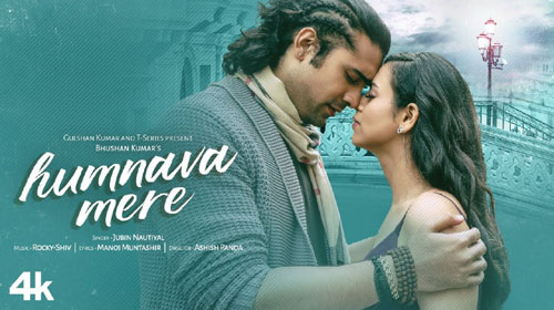 HUMNAVA MERE FULL LYRICS SONG – Jubin Nautiyal
