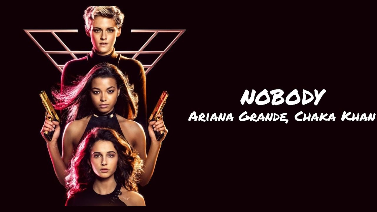 Nobody Lyrics Charlie S Angels Ariana Grande Chaka Khan Original lyrics of nobody song by wonder girls. angels ariana grande chaka khan