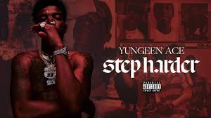 Use Me Lyrics Song - Step Harder - Yungeen Ace