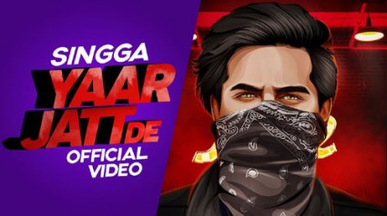 YAAR JATT DE Full LYRICS Song - Singga