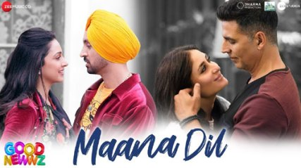 MAANA DIL LYRICS SONG - GOOD NEWS