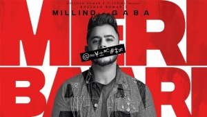 Beta Meri Baari Aan De Main Lyrics Song - Millind Gaba