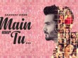 Main-Aur-Tu-Lyrics-Song