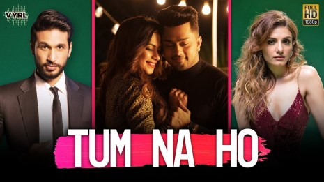 Tum Na Ho Lyrics Song - Arjun Kanungo