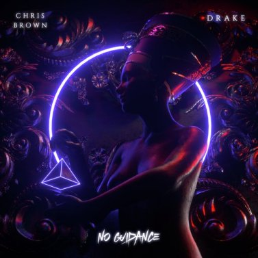No Guidance Lyrics – Chris Brown - Drake