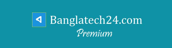 banglatech24 premium img