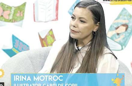 """Afaceri de la zero. Din pasiune pentru cărţile pentru copii, Irina Motroc a schimbat """"macazul"""" profesional după vârsta de 30 de ani, iar prima carte ilustrată de ea s-a tipărit în 4.000 de exemplare"""